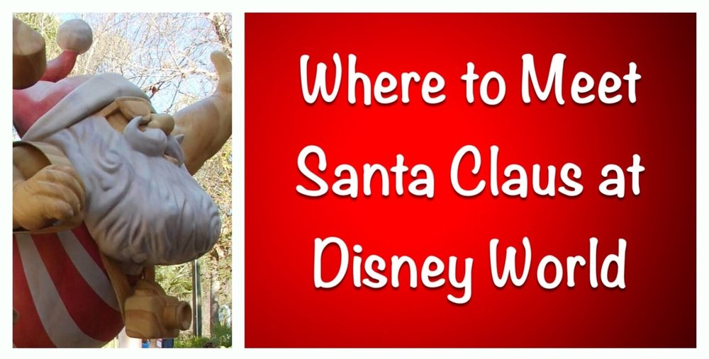 Where to find Santa at Disney World - Magic Kingdom, Epcot, Disney's Hollywood Studios at Disney Springs.
