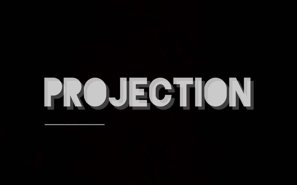 -PROJECTion
