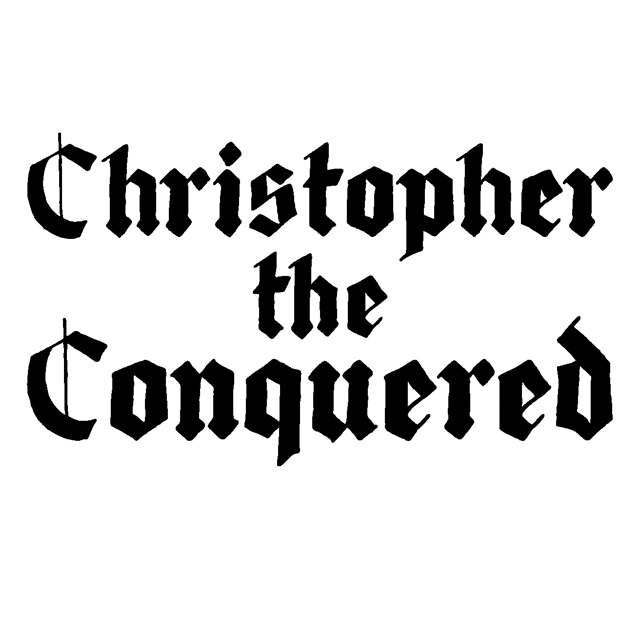lettering for Christopher the Conquered (musician).