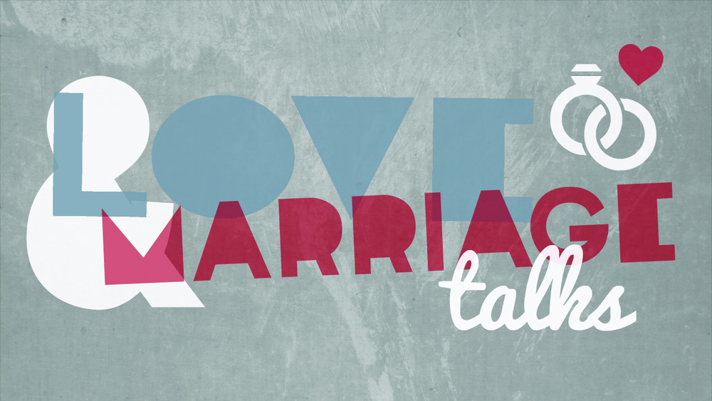 Love and Marriage // Feb 16 - Mar 30 2014