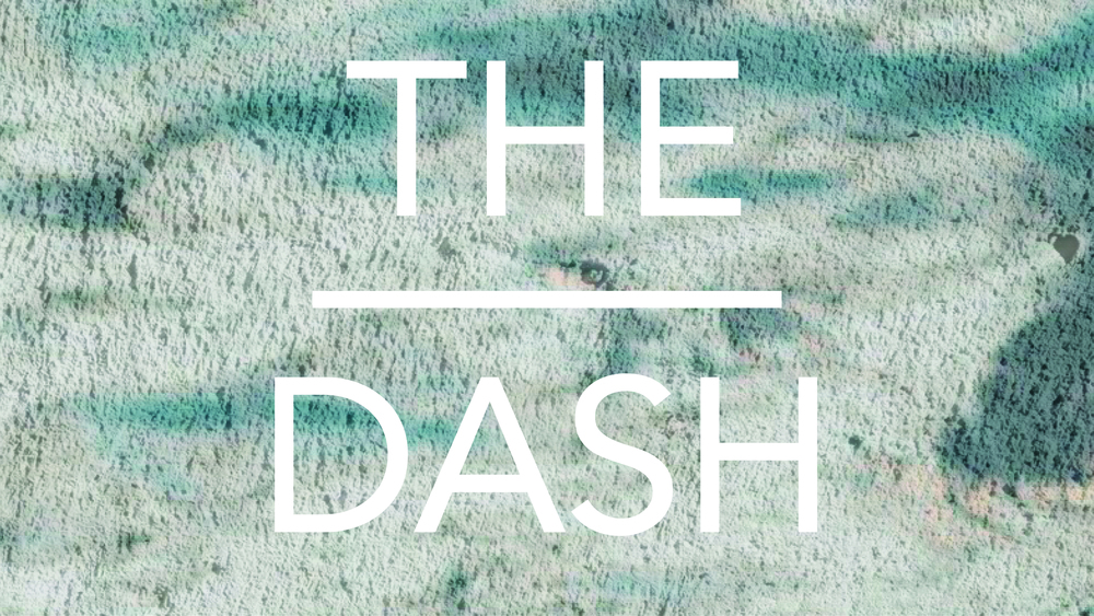 The Dash // Oct 18th - Nov 29th 2015