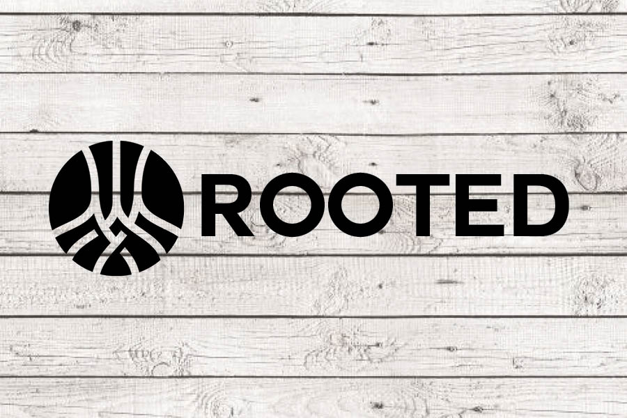 Rooted Series // Sept 25 - Nov 13 2016