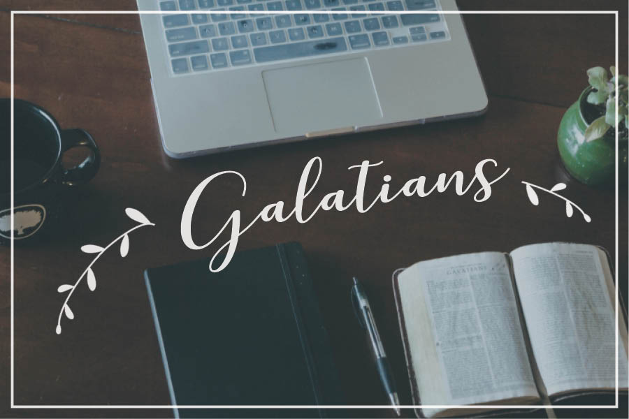 Galatians // May 21 - June 18 2017