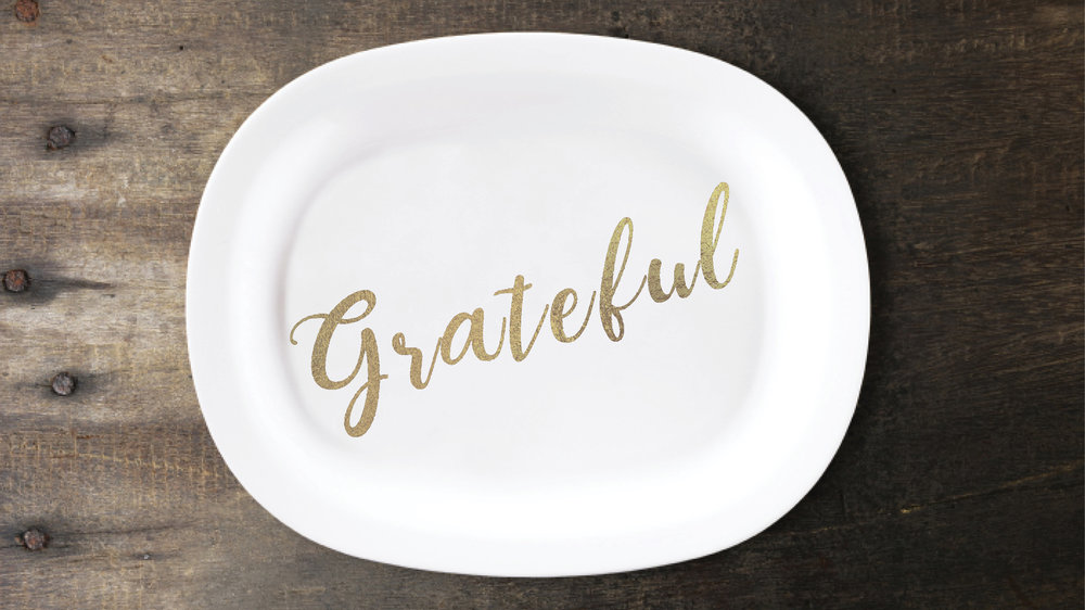 Grateful // November 17 2017