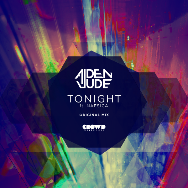 Aiden Jude TONIGHT feat. Nafsica Original Mix BEATPORT  |  ITUNES