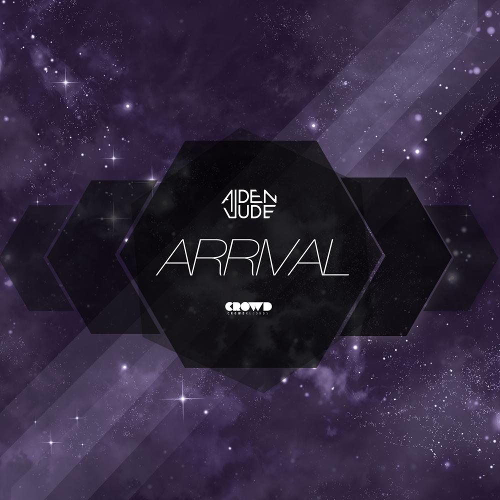 Aiden Jude ARRIVAL Original Mix BEATPORT | ITUNES