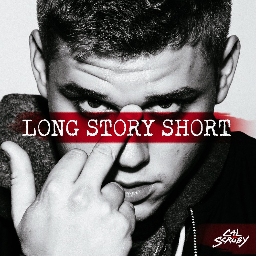 MUSIC   CAL SCRUBY - LONG STORY SHORT (EP)    BUY ON iTUNES  | LISTEN ON  APPLE MUSIC ,  SPOTIFY ,  AMAZON ,  GOOGLE PLAY