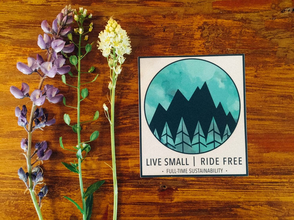Live Small | Ride Free stickers are now available.