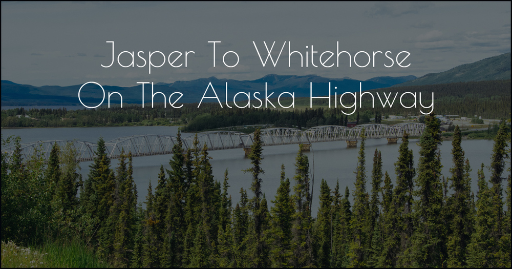 Jasper to Whitehorse DSC_0104.jpg