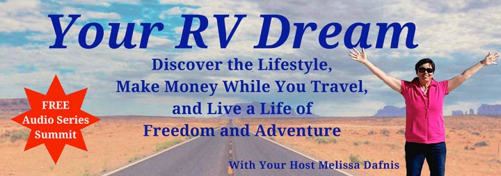 Your RV Dream Summit podcast series.