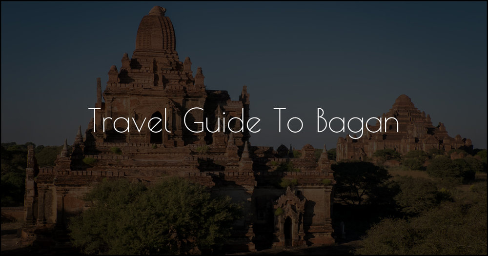 Travel Guide Bagan DSCF2503.jpg