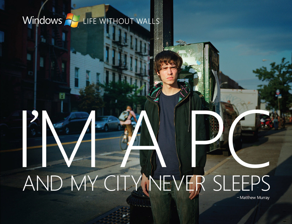 Microsoft, I'm a PC and my city never sleeps. - Matthew Murray , © harlan erskine