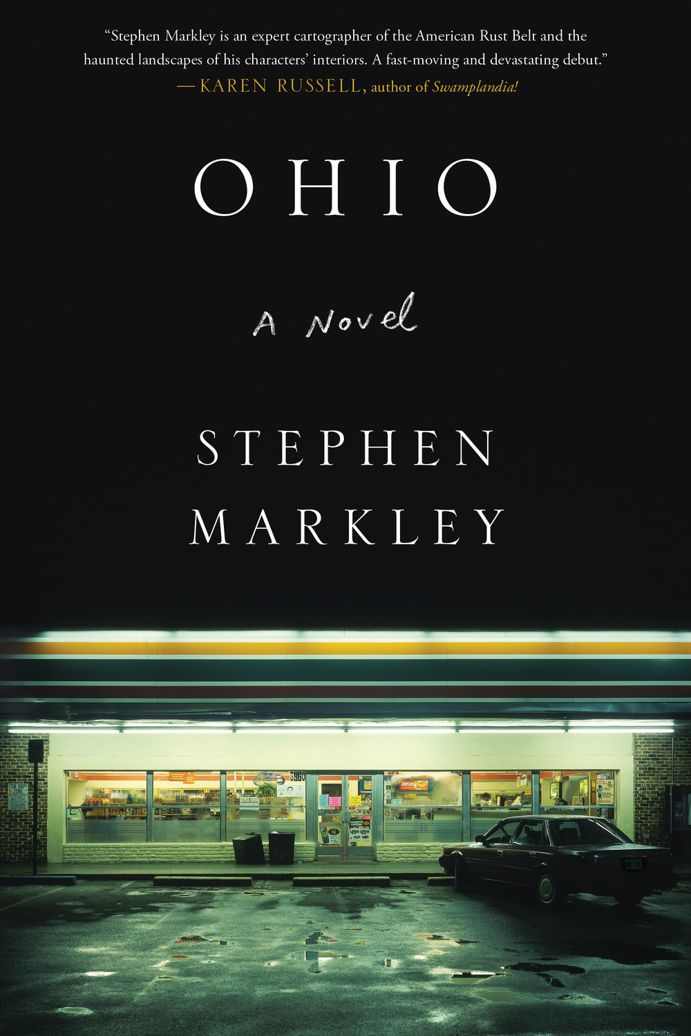 Ohio  by Stephen Markley, cover photograph by Harlan Erskine.