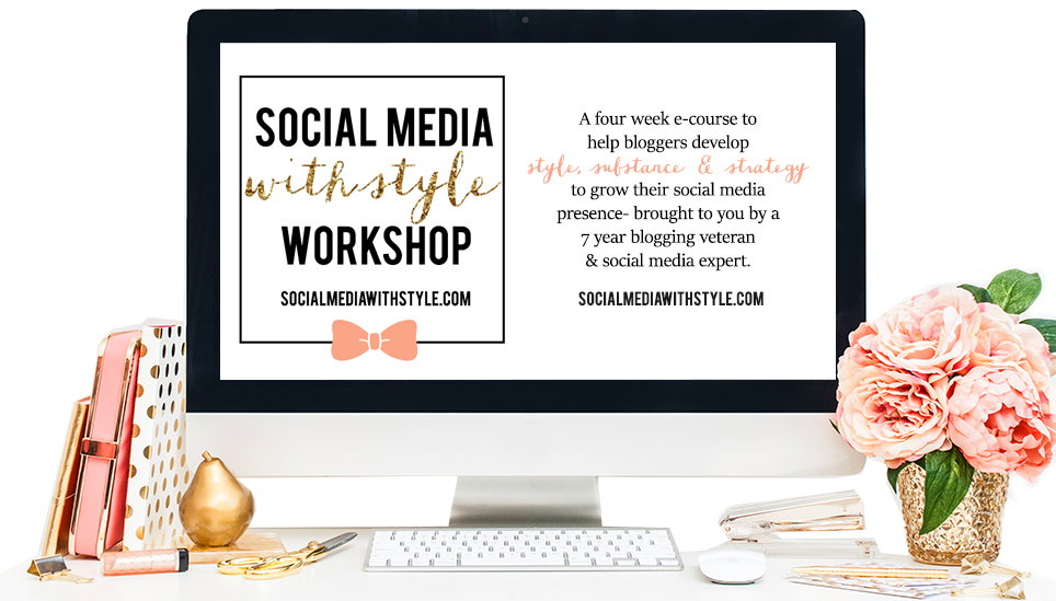 Introducing.. the Social Media with Style Workshop!