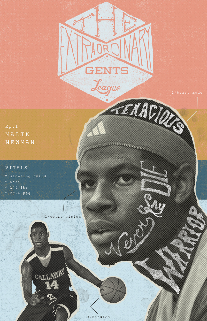 Introducing a brand new graphic series we've started called The Extraordinary Gents League // a series featuring gentleman worthy of conversation // Episode 1 is Malik Newman.  #1 basketball player in the country for the class of 2015 (maybe the #1 overall player in the country).  Callaway High School Superstar.  A true Extraordinary Gent // More to come so follow along // *Malik profile photo used in this episode is by Trip Burns.