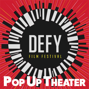 Defy Film Festival Pop Up Theater