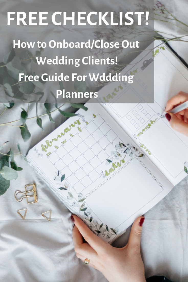 FREE Checklist to onboard and close out wedding clients for wedding planners
