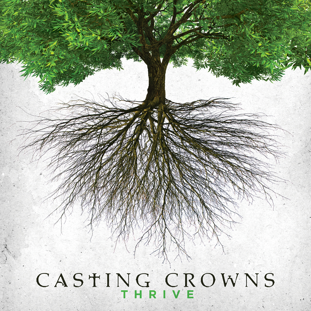 Thrive | Casting Crowns