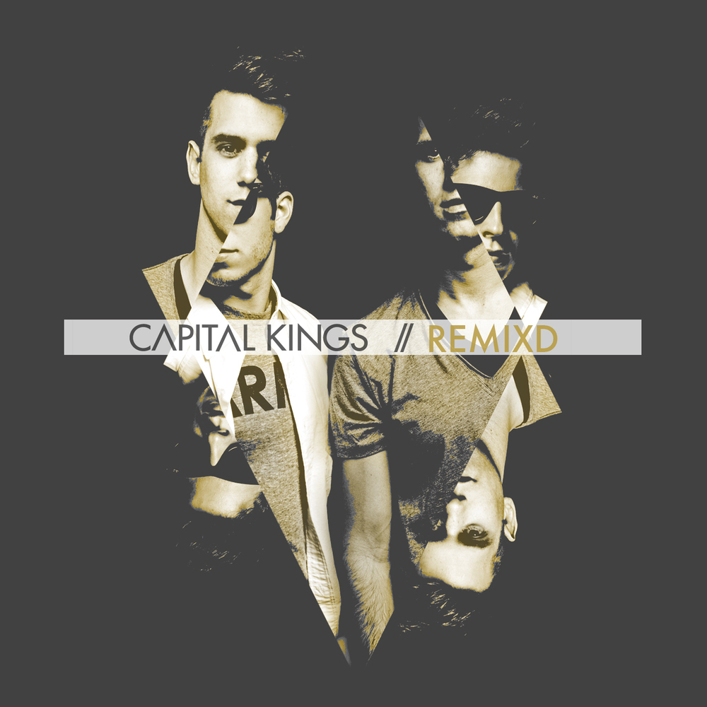 REMIXD  | Capital Kings