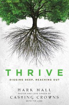 THRIVE by Mark Hall available today