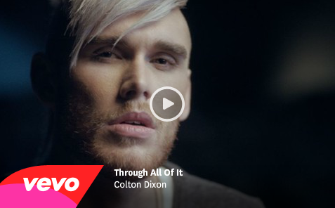 "Colton Dixon's ""Through All Of It"" music video premiered today on  FoxNews.com ."
