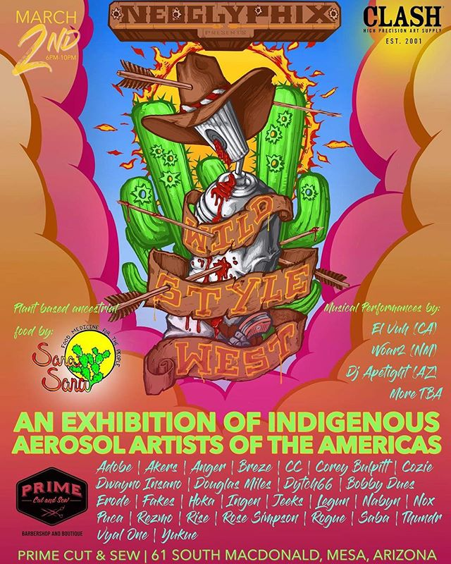 Neoglyphix. An exhibition of indigenous Aerosol artists of the Americas March 2 Mesa, Arizona  @primecutandsew @neoglyphix #cbscrew #clashpaint #mesaarizona #indigenousartist @WildstyleWest