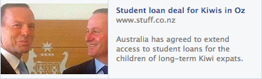 http://www.stuff.co.nz/national/politics/9696401/Australia-agrees-student-loan-deal-for-Kiwi-expats-kids