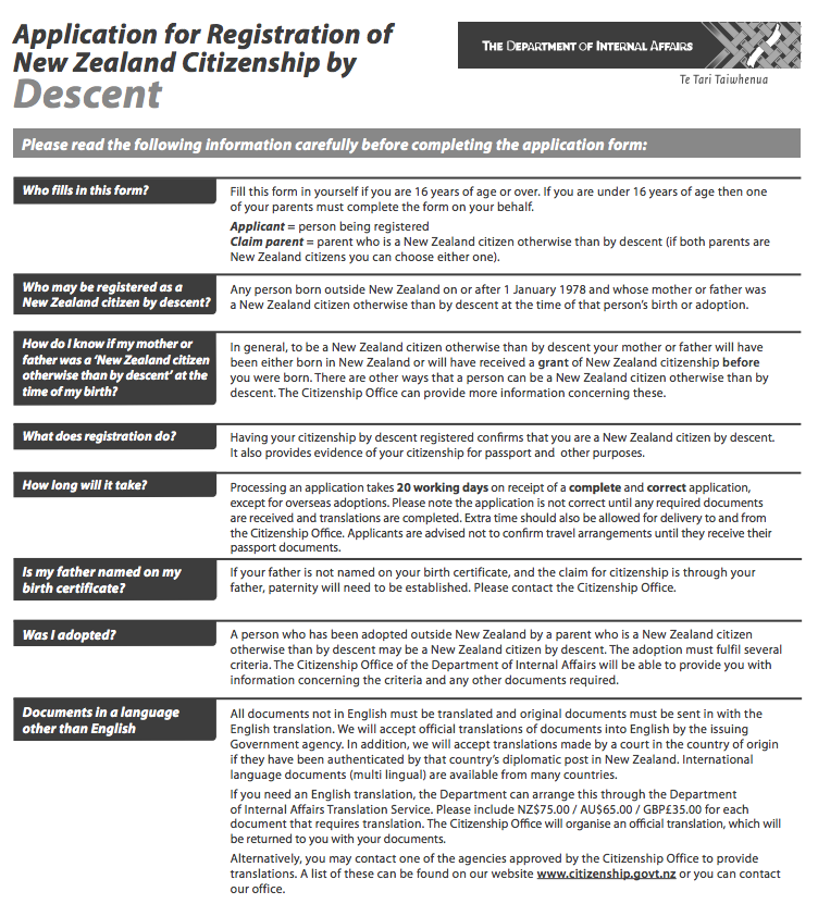 http://www.dia.govt.nz/Pubforms.nsf/URL/ApplicationforRegistrationofNZCitizenshipbyDescent.pdf/$file/ApplicationforRegistrationofNZCitizenshipbyDescent.pdf