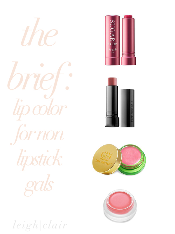the brief : lip color for non lipstick gals! four finds by @Fresh ® @Perricone MD @Tata Harper @rms beauty