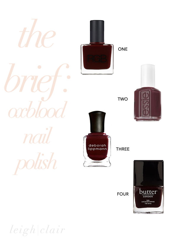 the brief : four fab oxblood nail polish choices