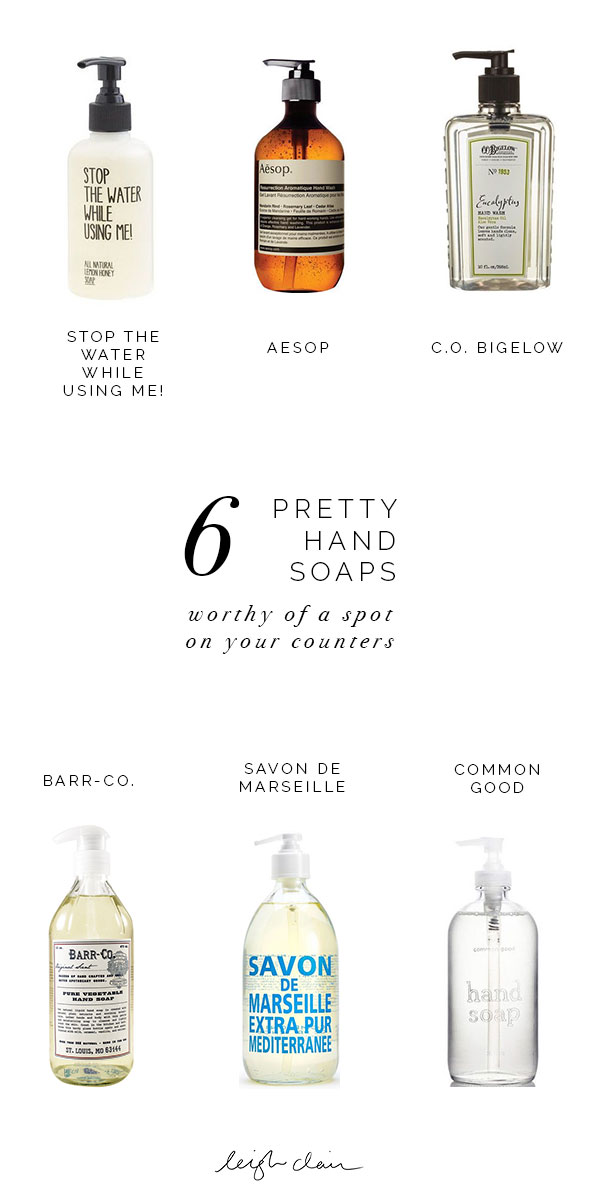 6 pretty hand soaps that deserve a spot on your counters.