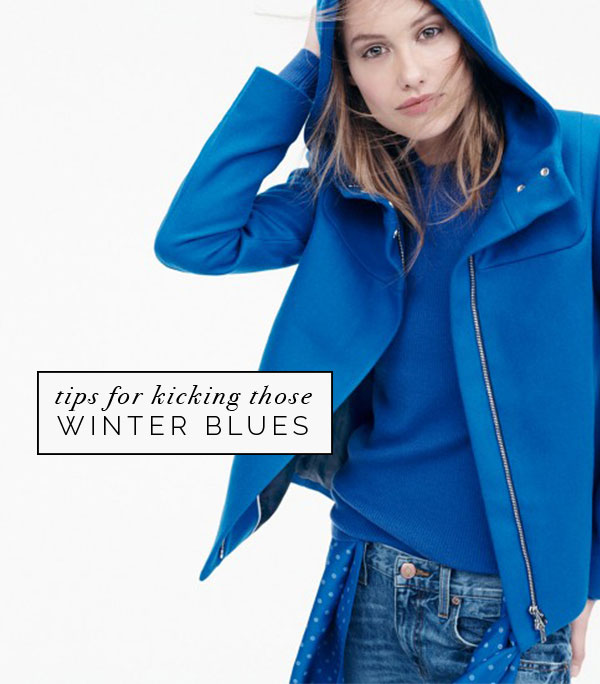 tips for kicking the winter blues