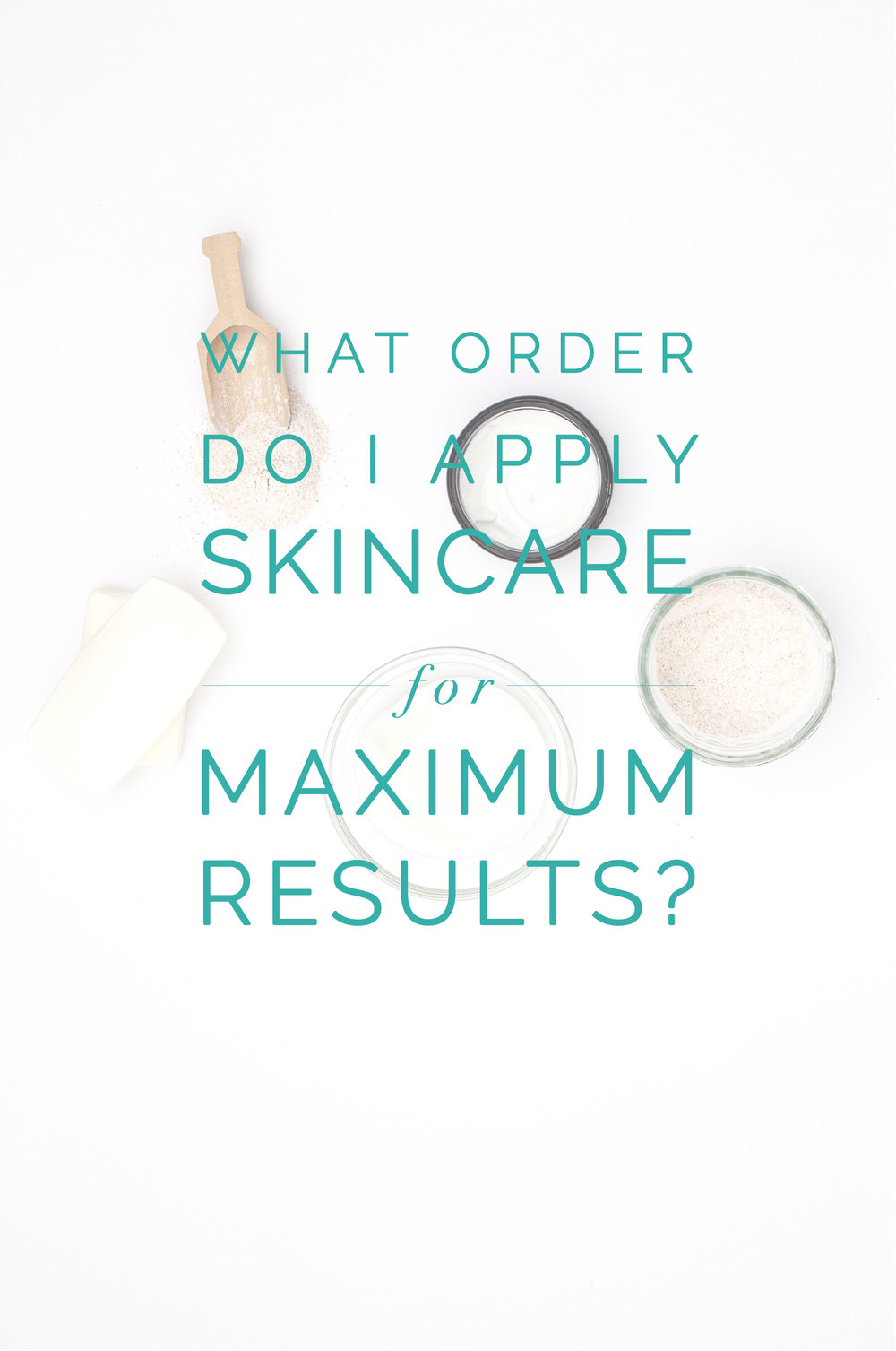 The order you should apply your oils, serums, and moisturizers! - Leigh Clair