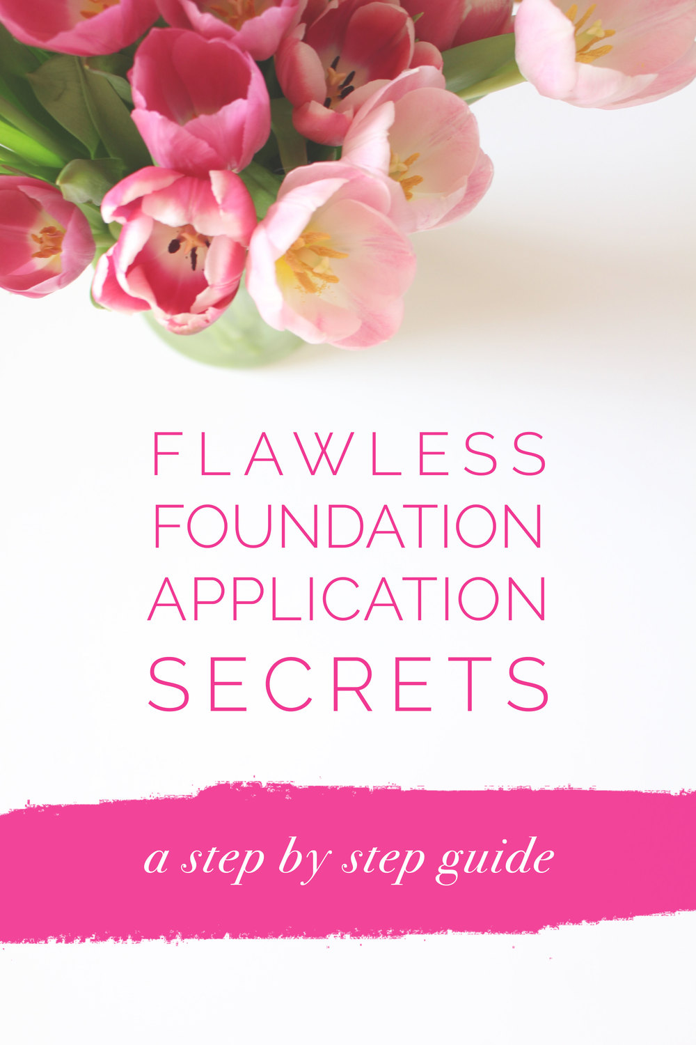 Six Steps To Your Most Flawless Face - Leigh Clair