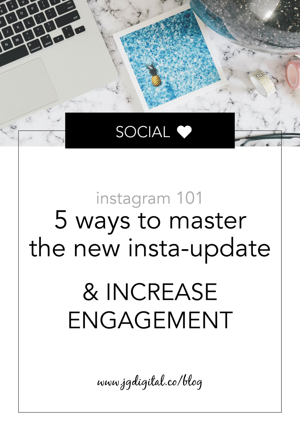 Blog - 5 Ways to Master the New Instagram Update