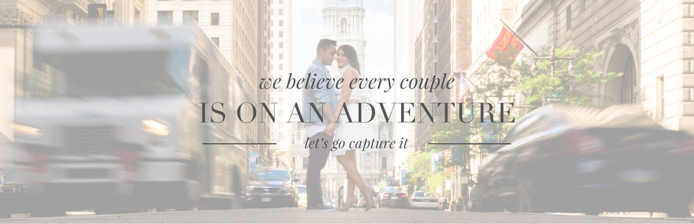 We believe every couple is on an adventure. Let's go capture it.