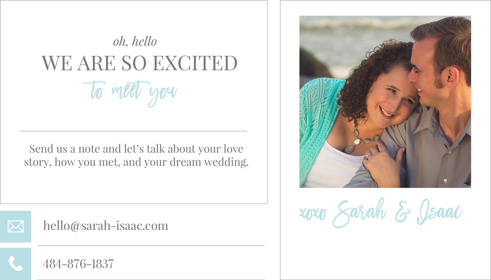 We are so excited to meet you! Send us a note and let's talk about your love story, how you met, and your dream wedding.