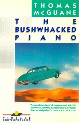 The Bushwhacked Piano Summary