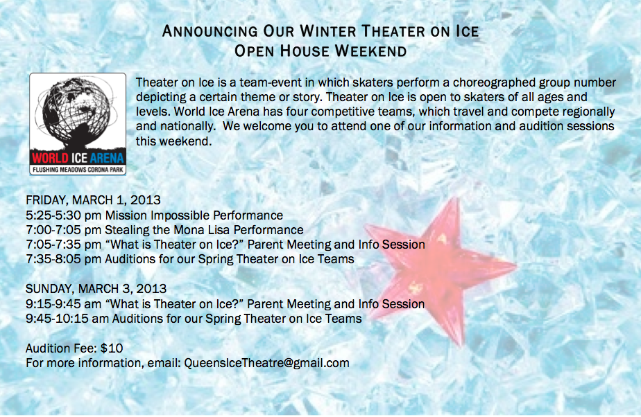 February 27, 2013.     Theater on Ice Open House!  This Weekend at World Ice Arena.   Come Check it out!   ________________________________________________