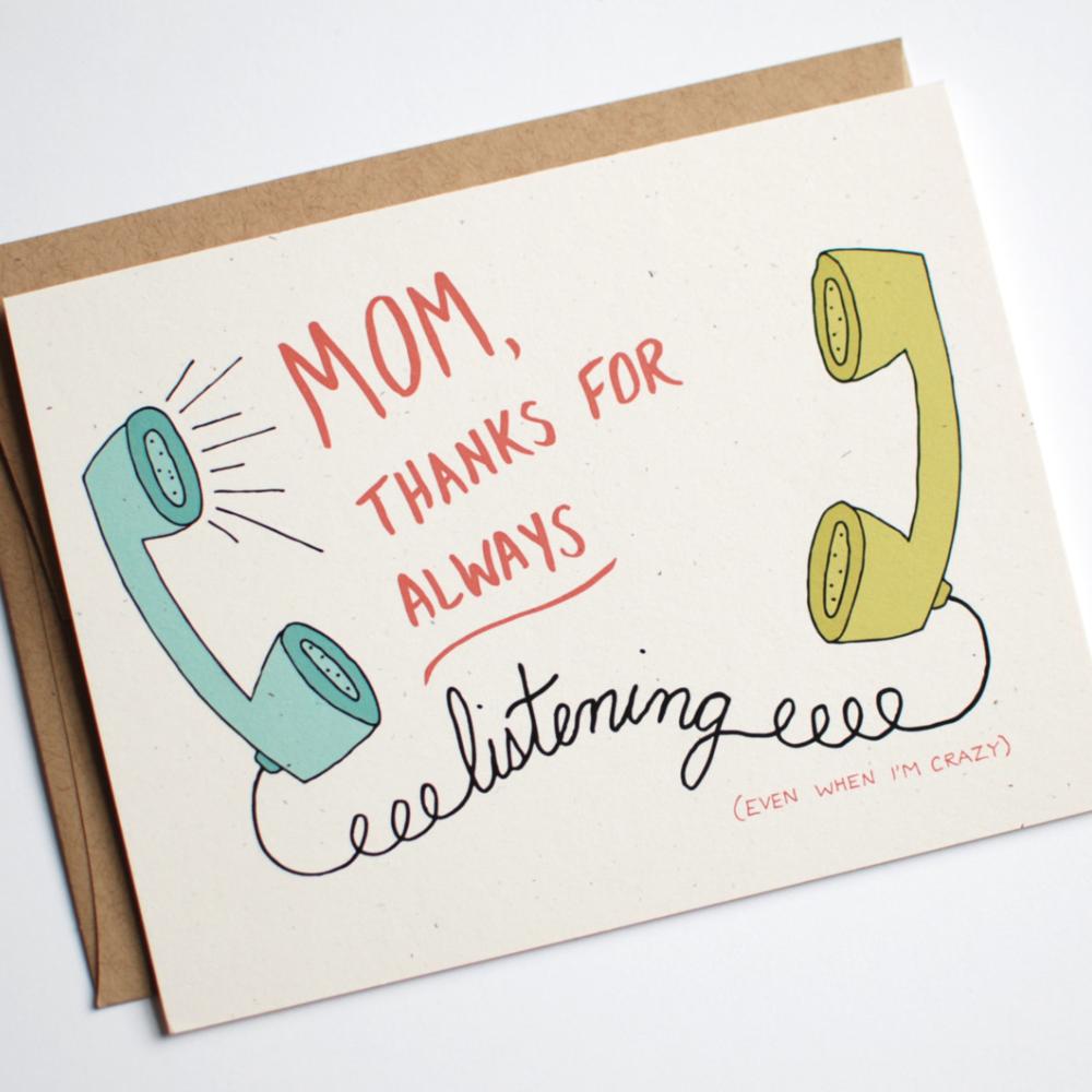 MOM, thanks for always listening