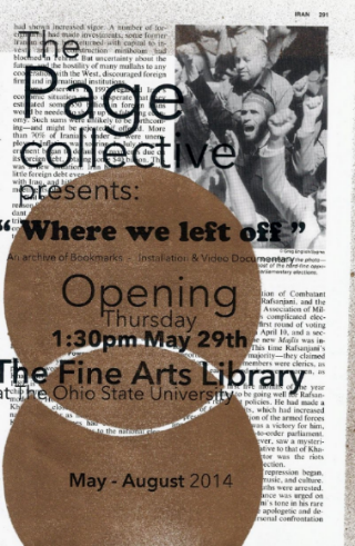 The Page Collective 's  Where We Left Off , Fine Arts Library, The Ohio State University, Columbus, Ohio, May 2014