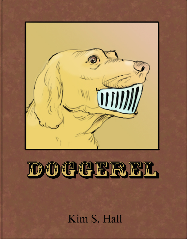 Kim Hall's Doggerel