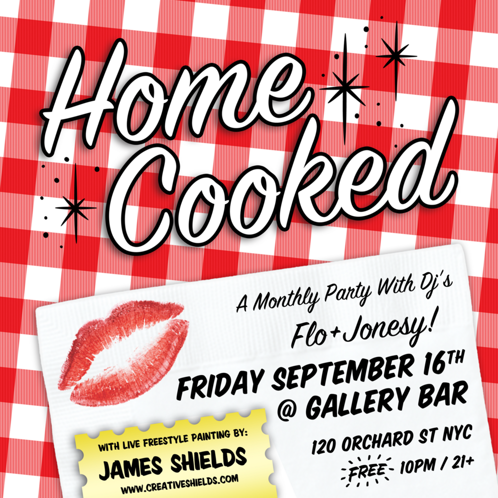 "Two Master Music Chefs cook up another party for the homies and homettes"" This Month Features Live Freestyle Painting by James Shields ********* Friday September 16th Gallery Bar (underground) 120 Orchard Street, New York City (btw. Delancey & Rivington) Subway: F, V to 2nd Ave 