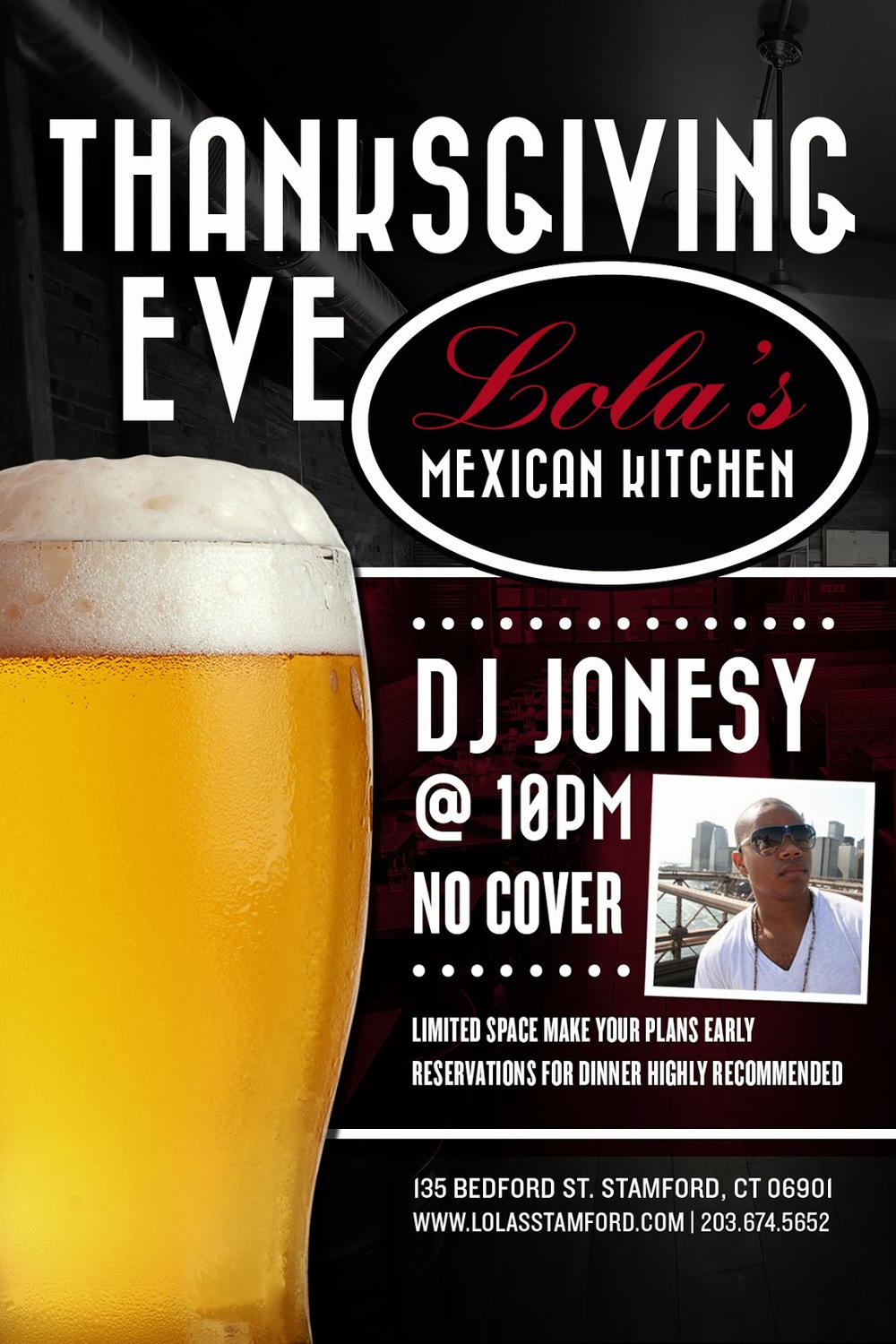 THANKSGIVING EVE PARTY   FEAT.   JONESY    @  LOLA'S MEXICAN KITCHEN  135 BEDFORD ST  STAMFORD, CT  10 PM