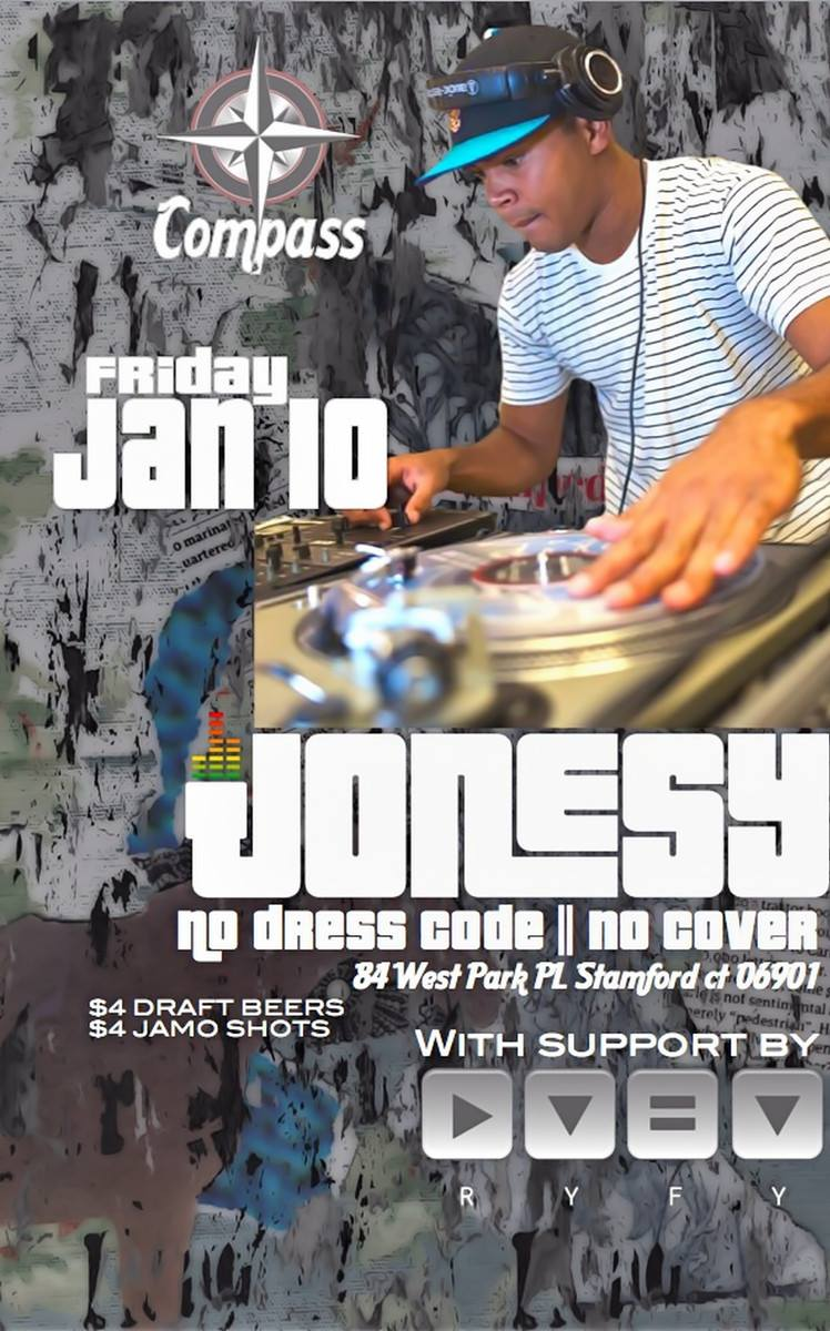 TONIGHT AT COMPASS ENTERTAINMENT  STAMFORD CT  NO COVER. NO DRESS CODE. OPEN FORMAT  MESSAGE DJ RYFY FOR HAPPY HOUR DEALS