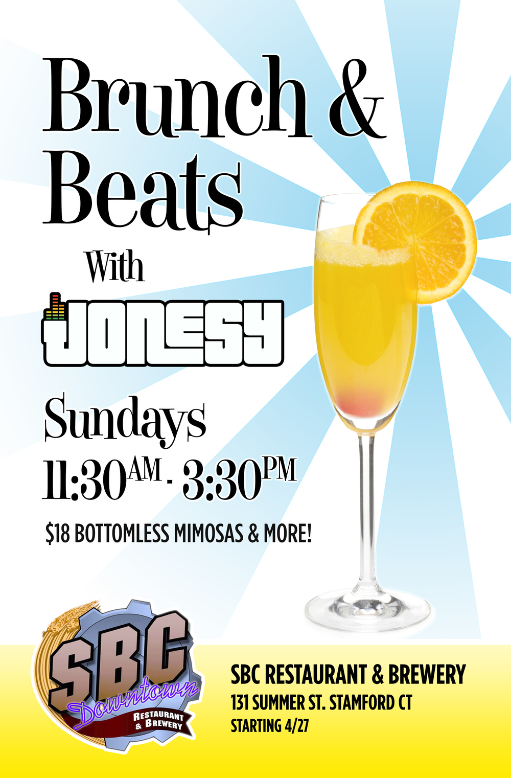 "STARTING APRIL 27th, each and every SUNDAY, we bring the party to SBC Brewery for ""BRUNCH & BEATS"" with JONESY.  11:30am - 3:30pm.  $18 BOTTOMLESS MIMOSAS.  Delicious Food & Best Music in town!  STAMFORD meet me there!"