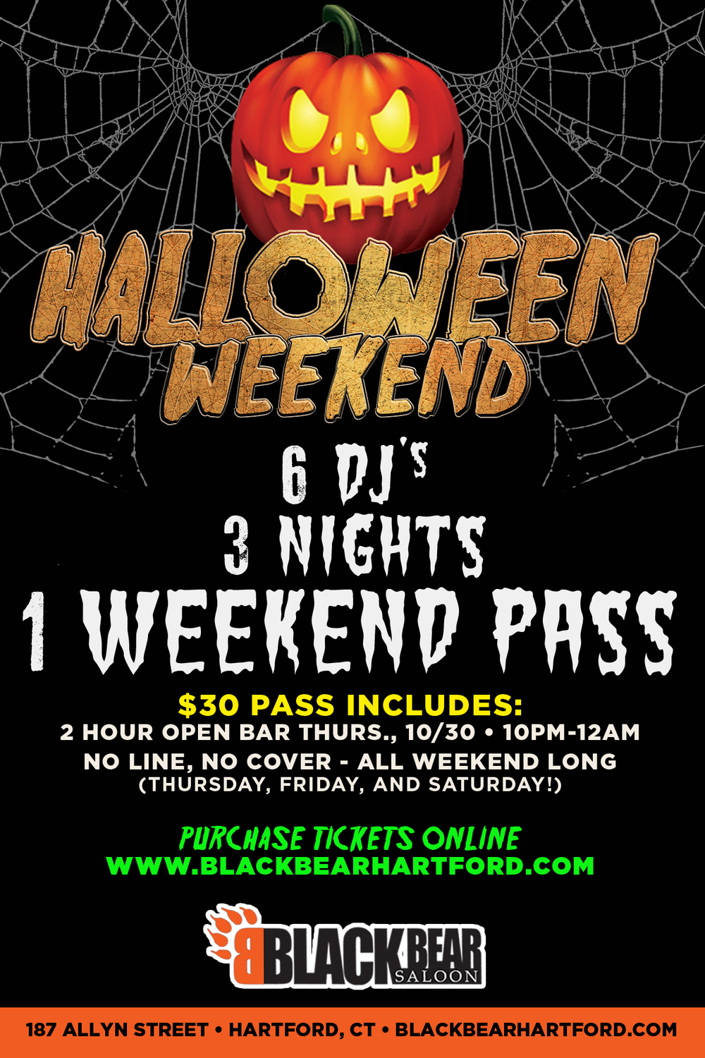 Halloween Weekend join us at Black Bear in Hartford CT.  6 DJ's, 3 Nights.  $30 Pass includes = 2 Hour Open Bar + No Cover All Weekend!  Costume Contests with $2000 in Cash & Prizes.  $3 Coors Lights, $4 UFO Pumpkin Drafts.  SATURDAY, NOV. 1ST GLOW INSANE PARTY! JONESY + SCOTTY STYLES