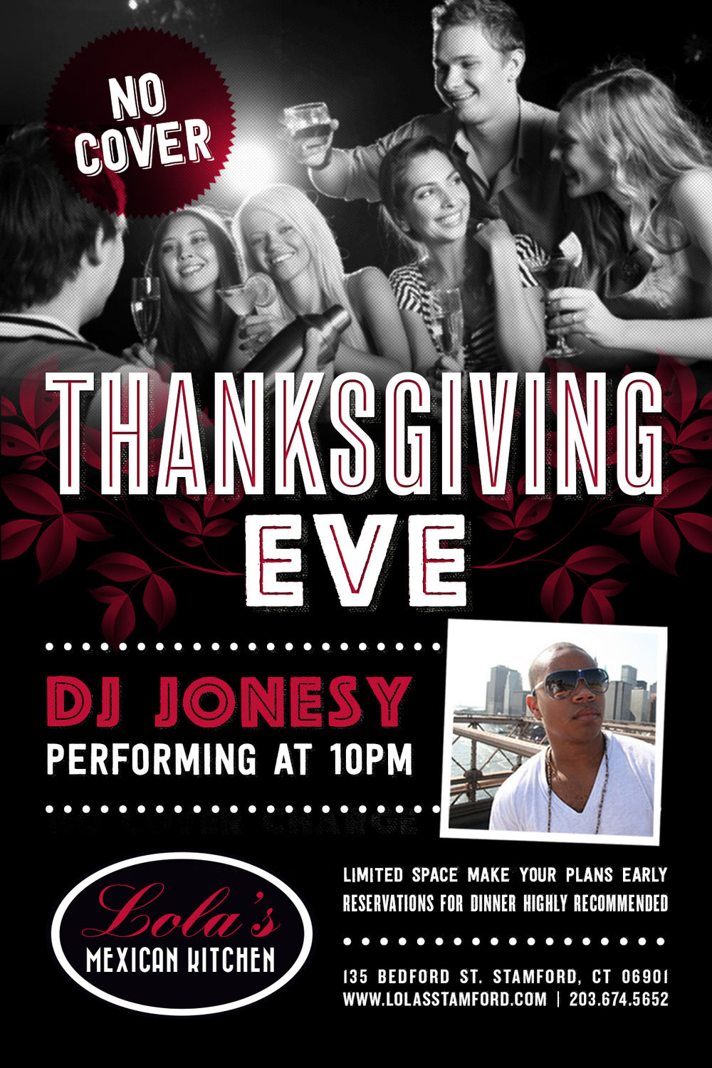Thanksgiving Eve join me at Lola's Mexican Kitchen @ 10pm.  Music by JONESY  No Cover