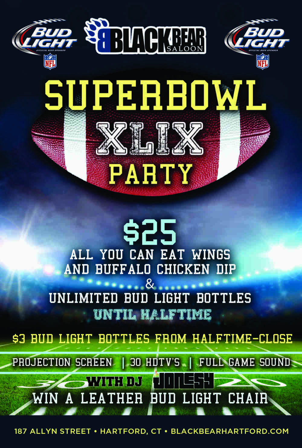 SUPER BOWL SUNDAY JOIN US AT BLACK BEAR FOR THE GAME!  $25 BUYS YOU ALL YOU CAN EAT WINGS & BUFFALO CHICKEN DIP + UNLIMITED BUD LIGHT BOTTLES UNTIL HALFTIME.  $3 BUD LIGHT BOTTLES FROM HALFTIME - CLOSE.  LEATHER BUD LIGHT CHAIR GIVEAWAY!  MUSIC BY DJ JONESY DURING COMMERCIAL BREAKS, HALFTIME + POST GAME. FACEBOOK INVITE