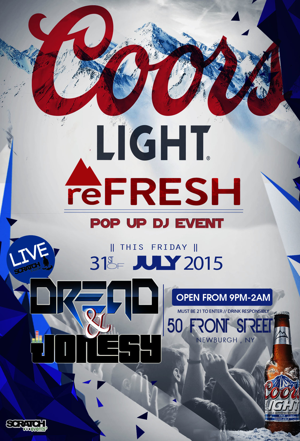 FRIDAY JULY, 31st join us at 50 Front Street in Newburgh, NY for the Coors Light Pop Up Event powered by Scratch DJ Academy.  Music by DVDJ Dread & yours truly from 11 pm-2 am.  Come learn to DJ & enjoy some Coors Light beverages with me!